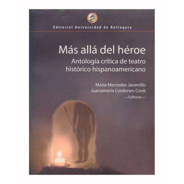 mas-alla-del-heroe-antologia-critica-de-teatro-historico-hispanoamericano-9789587141726