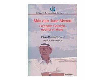 mas-que-juan-mosca-fernando-garavito-escritor-y-hereje-9789587146868