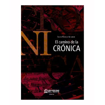 el-camino-de-la-cronica-9789587417791