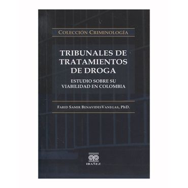 tribunales-de-tratamientos-de-droga-estudio-sobre-su-viabilidad-en-colombia-9789587496949