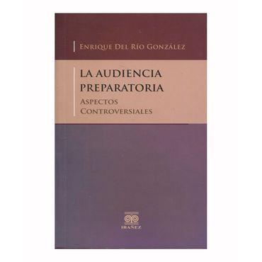 la-audiencia-preparatoria-aspectos-controversiales-9789587497212