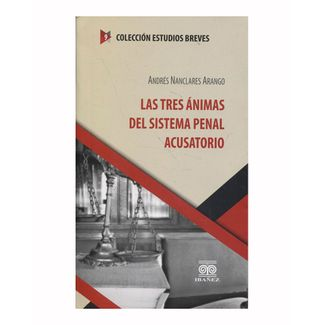 las-tres-animas-del-sistema-penal-acusatorio-9789587497274