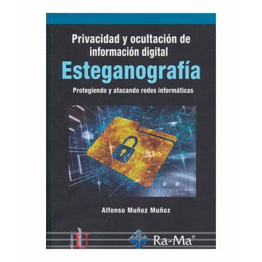 privacidad-y-ocultacion-de-informacion-digital-esteganografia-protegiendo-y-atacando-redes-informaticas-9789587626902