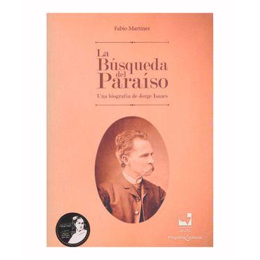 la-busqueda-del-paraiso-una-biografia-de-jorge-isaacs-9789587653519