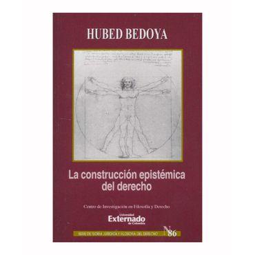 la-construccion-epistemica-del-derecho-9789587727319