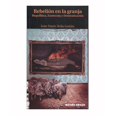 rebelion-de-la-granja-biopolitica-zootecnia-y-domesticacion-9789588926360