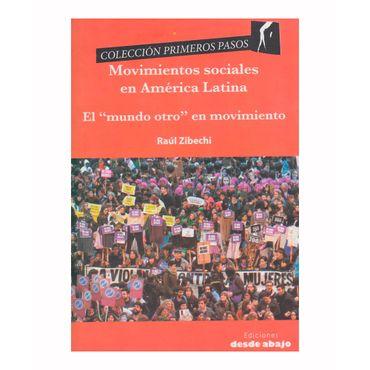 movimientos-sociales-en-america-latina-el-mundo-otro-en-movimiento-9789588926407