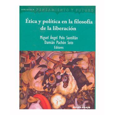 etica-y-politica-en-la-filosofia-de-la-liberacion-9789588926452