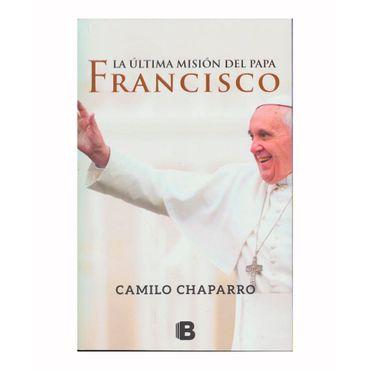 la-ultima-mision-del-papa-francisco-9789588991801