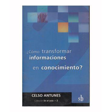 -como-transformar-informaciones-en-conocimiento--9789871007530