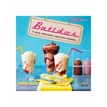 batidos-y-otros-deliciosos-caprichos-helados-9788403513822