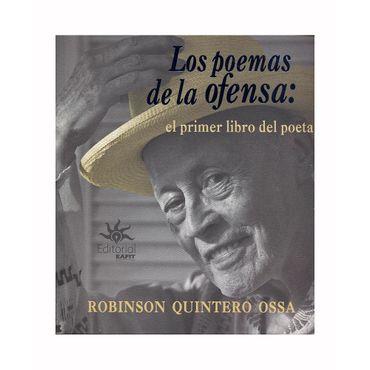 los-poemas-de-la-ofensa-el-primer-libro-del-poeta-9789587204186