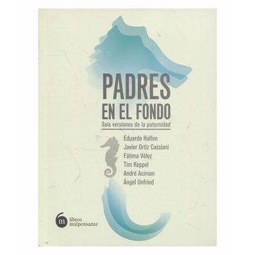 padres-en-el-fondo-seis-versiones-de-la-paternidad-9789585894280