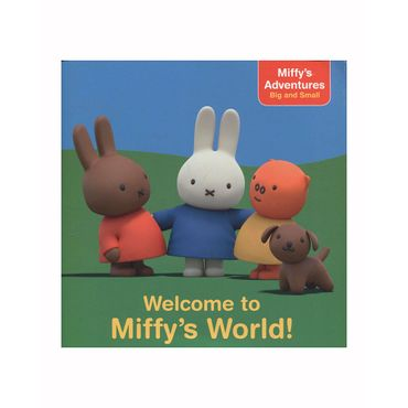 welcome-to-miffy-s-world--9781481467735