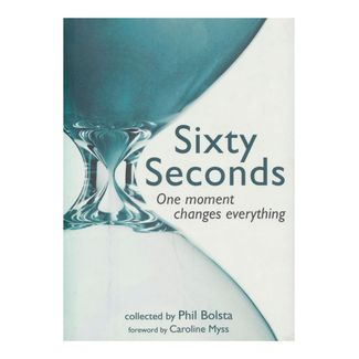 sixty-seconds-one-moment-changes-everything-9781582701936