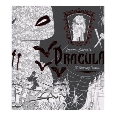 bram-stoker-s-dracula-a-coloring-classic-9781524701130