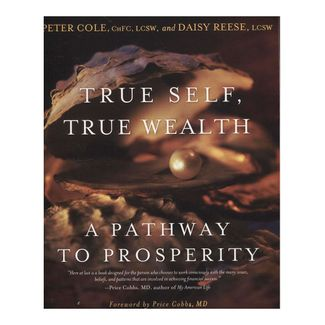 true-self-true-wealth-9781582701783