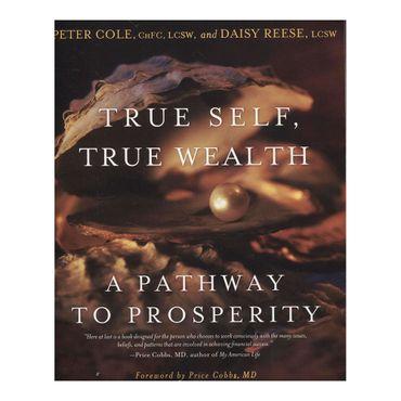 true-self-true-wealth-9781582701783