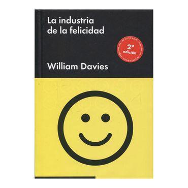 la-industria-de-la-felicidad-2da-edicion-9788416665037