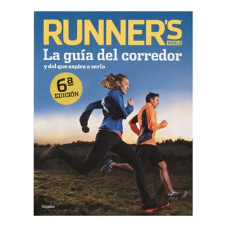 runner-s-world-la-guia-del-corredor-y-del-que-aspira-a-serlo-6ta-edicion-9788425351006