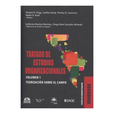 tratado-de-estudios-organizacionales-vol-1-teorizacion-sobre-el-campo-9789587204377