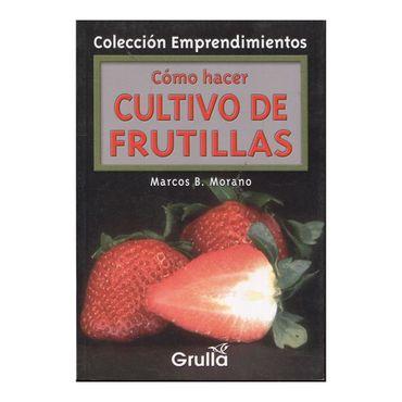 como-hacer-cultivos-de-frutillas-9789875202702