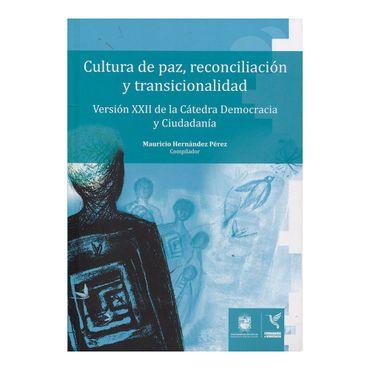 cultura-de-paz-reconciliacion-y-transicionalidad-9789588972442
