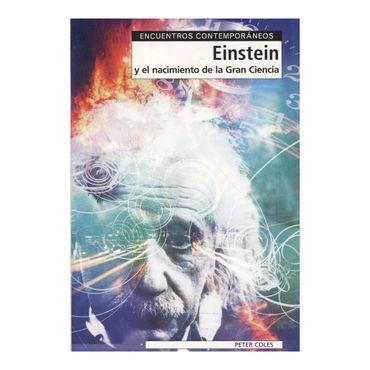 einstein-y-el-nacimiento-de-la-gran-ciencia-9788497840590