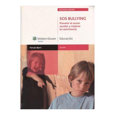 sos-bullyng-prevenir-el-acoso-escolar-y-mejorar-la-convivencia-2da-edicion-9788471979551