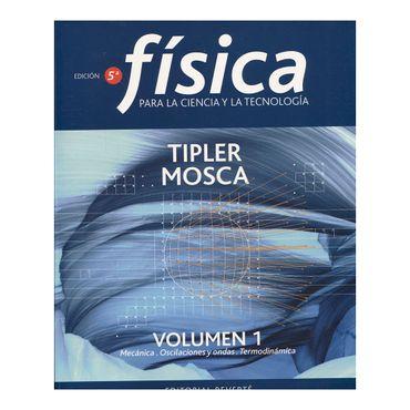 fisica-para-la-ciencia-y-la-tecnologia-5ta-edicion-volumen-1-mecanica-oscilaciones-y-ondas-termodinamica-9788429144116