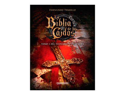 la-biblia-de-los-caidos-el-testamento-de-sombra-tomo-1--9789583056291