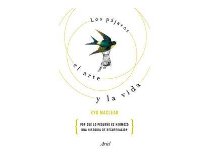 los-pajaros-el-arte-y-la-vida-9789584262257