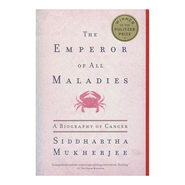 the-emperor-of-all-maladies-a-biography-of-cancer-9781439170915