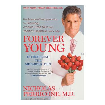 forever-young-the-science-of-nutrigenomics-for-glowing-wrinkle-free-skin-and-radiant-health-at-every-age-9781439177365