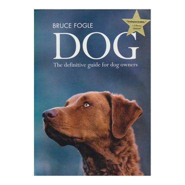 dog-the-definitive-guide-for-dog-owners-9781554077007