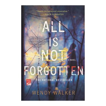 all-is-not-forgotten-9781250097934