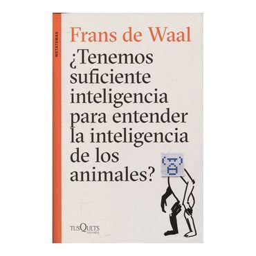 tenemos-suficiente-inteligencia-para-entender-la-inteligencia-de-los-animales-9789584262288