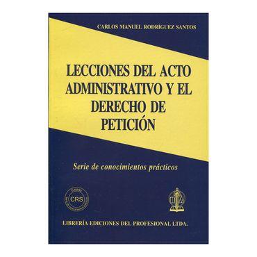 lecciones-del-acto-administrativo-y-el-derecho-de-peticion-9789587072822