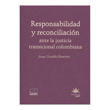 responsabilidad-y-reconciliacion-ante-la-justicia-tradicional-colombiana-9789587204513