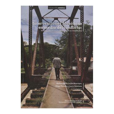 intervenciones-filosoficas-en-el-medio-del-conflicto-9789587744095