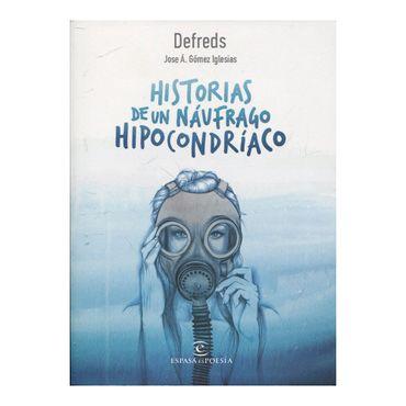 historias-de-un-naufrago-hipocondriaco-9788467050028