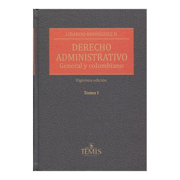 derecho-administrativo-general-y-colombiano-2-tomos-1-9789583511486
