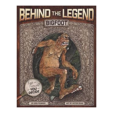 behing-the-legend-bigfoot-9781499804256