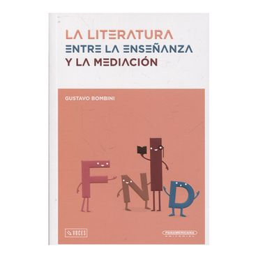 la-literatura-entre-la-ensenanza-y-la-mediacion-9789583056277