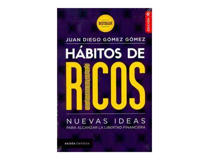 habitos-de-ricos-nuevas-ideas-para-alcanzar-la-libertad-financiera-9789584251671
