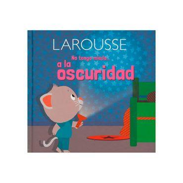 no-tengo-miedo-a-la-oscuridad-larousse-9786072111738