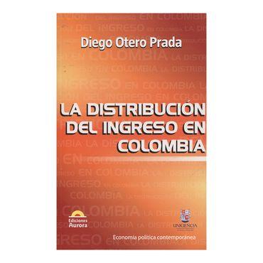 la-distribucion-del-ingreso-en-colombia-9789585402140