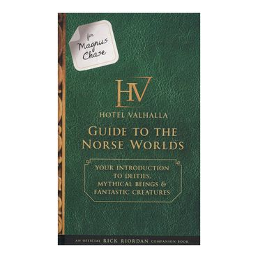 for-magnus-chase-hotel-valhalla-guide-to-the-norse-worlds-9781484785546