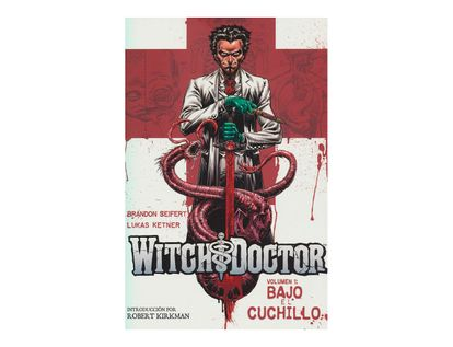 witch-doctor-vol-1-bajo-el-cuchillo-9786124634758