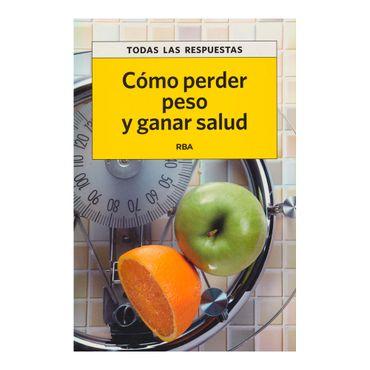 como-perder-peso-y-ganar-salud-9788490065587